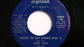 Chet Ivey - Recipe To Get Down Pt.1