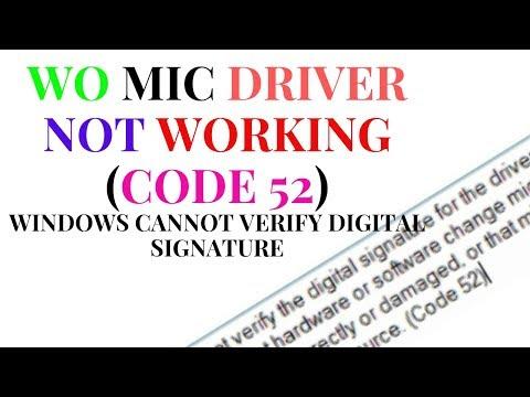 wo-mic-driver-not-working-(code-52)-windows-cannot-verify-digital-signature