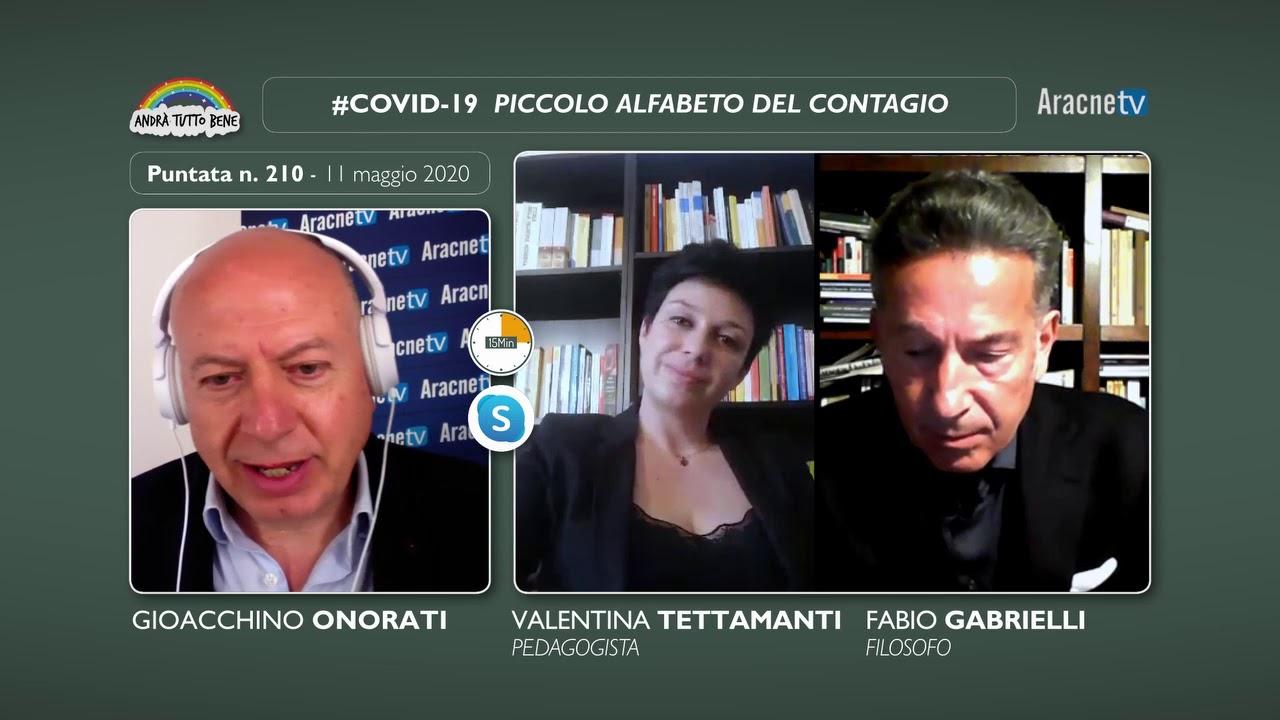 Andrà tutto bene –Puntata n. 210 – Fabio GABRIELLI, Valentina TETTAMANTI, Alfabeto del contagio