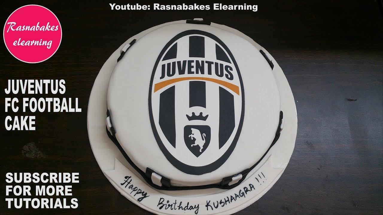 Juventus Fc Football Soccer Birthday Fondant Cake Design Ideas With