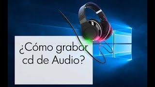 Como grabar de cd Audio a mp3 en Windows 10 sin programas