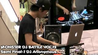 monster dj battle vol12 準決勝第1ブロック dj anonymous