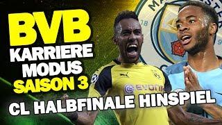 DAS HINSPIEL! CL HALBFINALE Gegen Manchester City ♕ FIFA 17 Karrieremodus BVB S3 #53