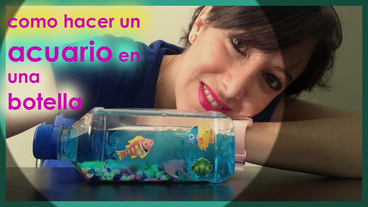 Acuario Artificial En Botella Acuarium In A Bottle Youtube