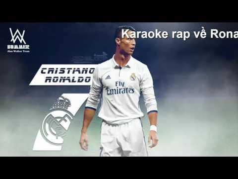 [Karaoke] Rap về Ronaldo (New Version) - Yi Sung Nguyễn