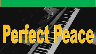 Perfect Peace by Joe Zichterman ll PH&P ll