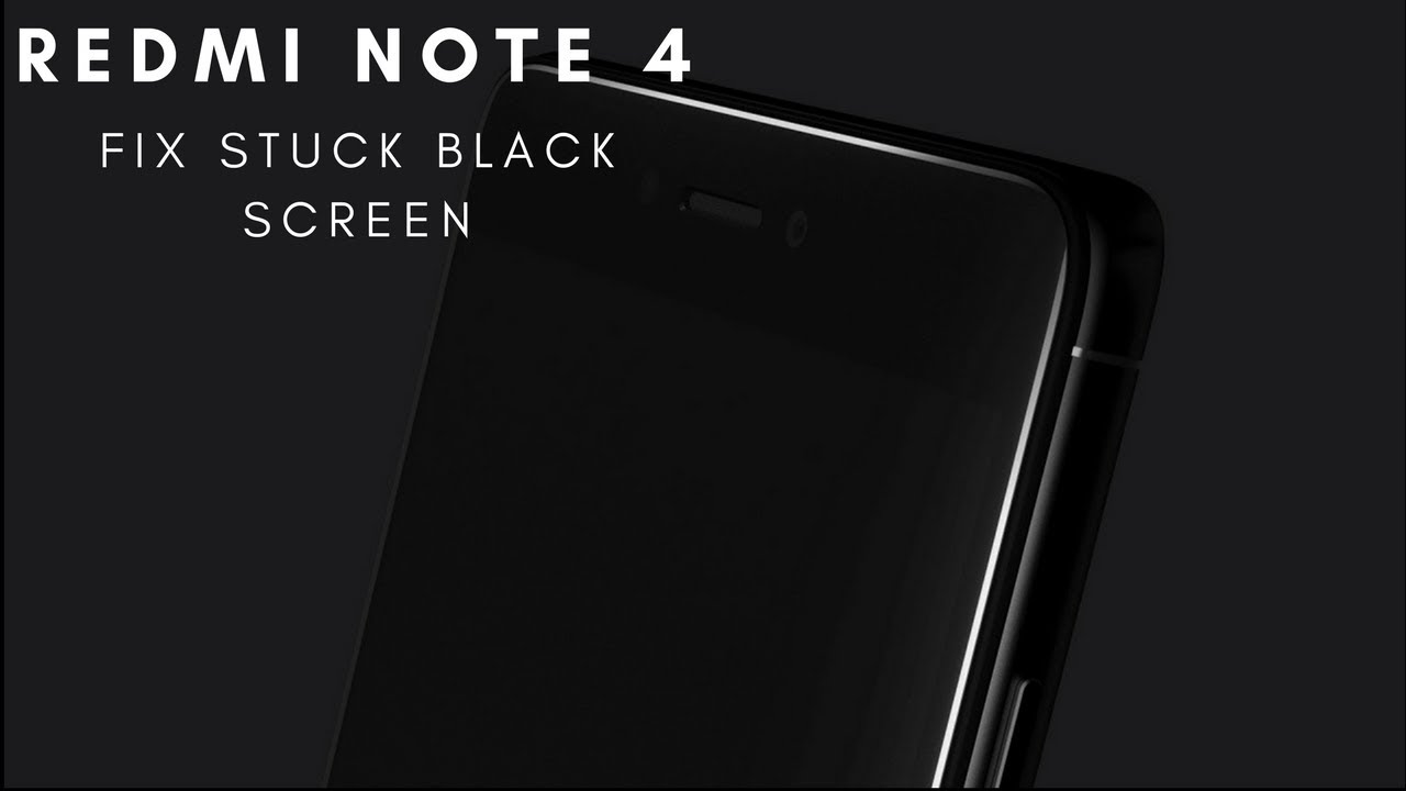 Fix Redmi Note 4 Stuck Black Screen - Recovery Mode || No Root Required