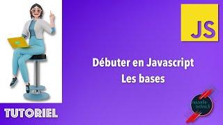 Miniature catégorie - 1 - Débuter en Javascript - Les bases