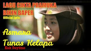 ASMARA TUNAS KELAPA (Official Lyric Video)