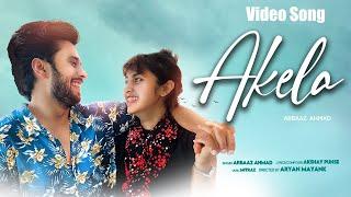Akela | Heart Broken Hindi Sad Song 2020 | Latest Bollywood Song 2020 YouTube Videos