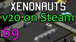 Entering the Late Game | Xenonauts v20 Gameplay Beta Ep. 69