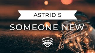 Astrid S - Someone New | Linko Remix (Trap Music)