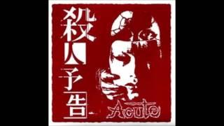 Acute   – 殺人予告 / Murder Notice Label: Not On Label (Acute Self-...