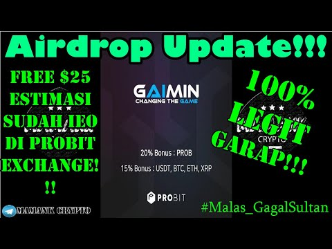 gratis-est.-$25-gaimin-airdrop-ieo-di-probit-100%-legit!!!-|-airdrop-update