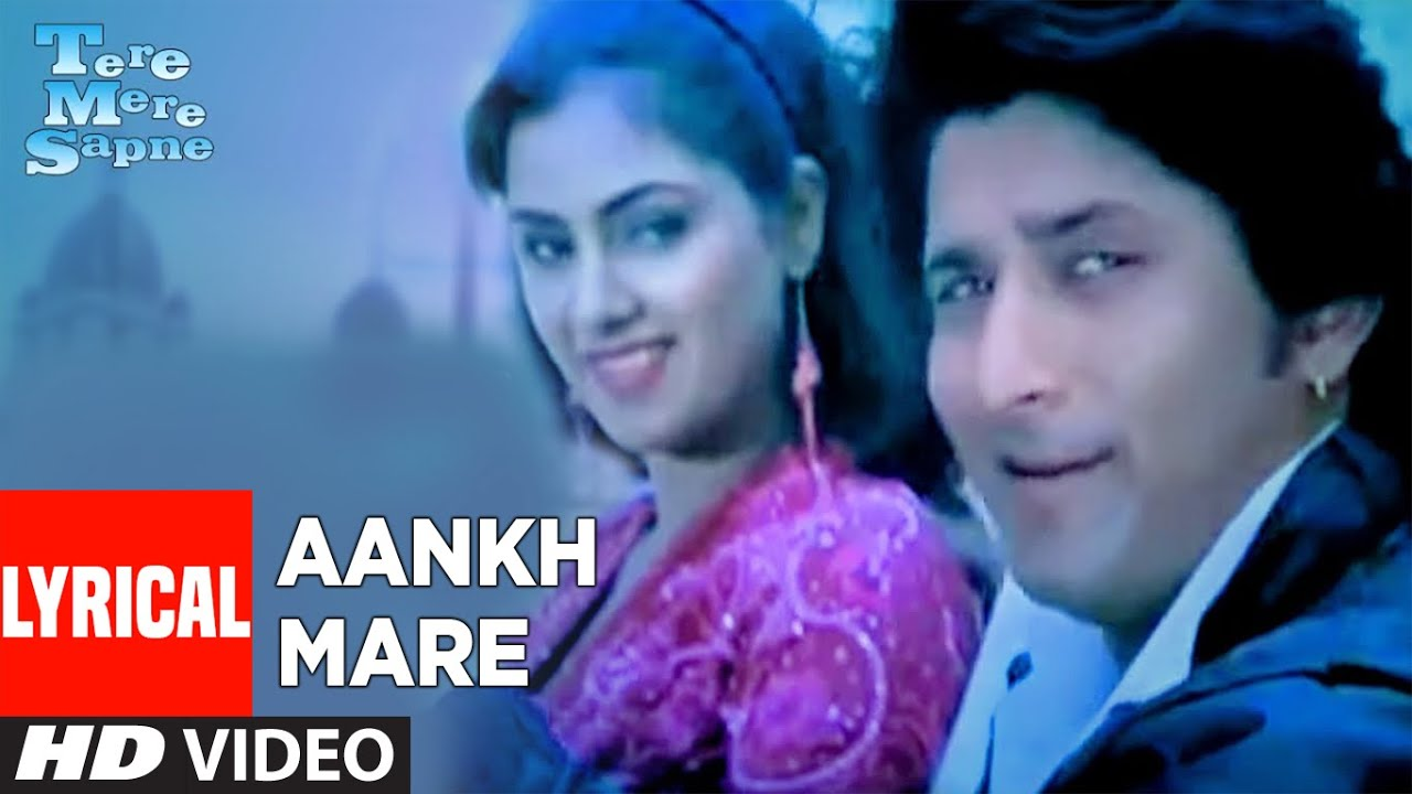 Download Aankh Mare Lyrical Video Song | Tere Mere Sapne | Kumar Sanu, Kavita Krishnamurthy | Arshad Warsi