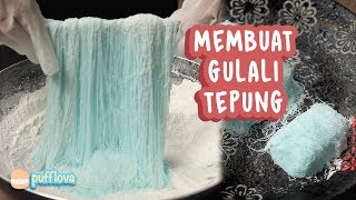 MEMBUAT GULALI TEPUNG | GULALI RAMBUT NENEK | GULALI BASAH | JAJANAN SD