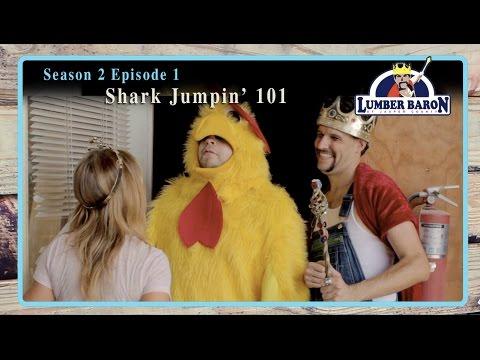 Lumber Baron S2: E1 - Shark Jumpin' 101 - Comedy Web Series