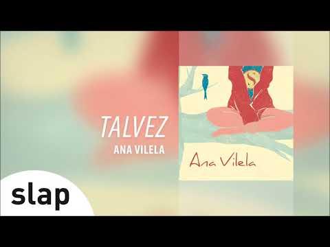 Ana Vilela - Talvez Álbum Ana Vilela Áudio