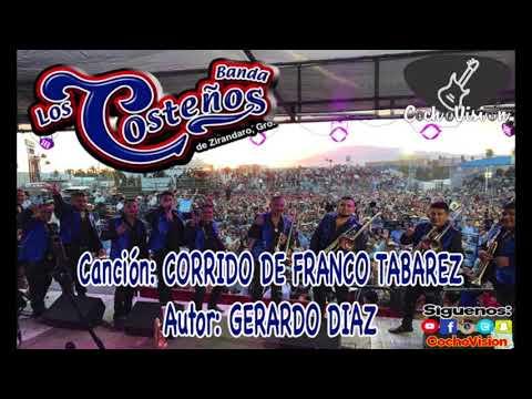 BANDA LOS COSTEÑOS DE ZIRANDARO GUERRERO | CORRIDO DE FRANCO TABAREZ | GERARDO DIAZ
