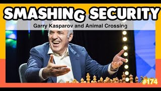 Smashing Security 174: Garry Kasparov and Animal Crossing