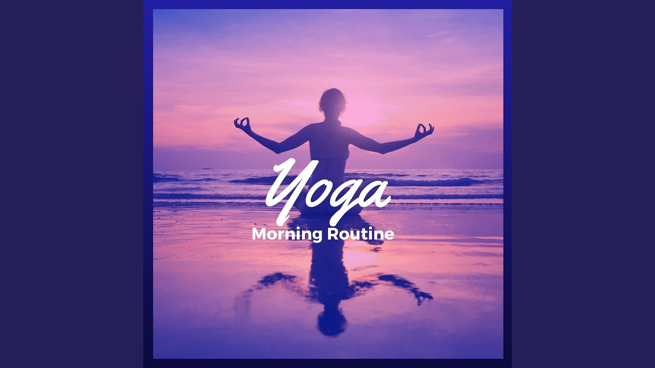 Morning Flower Yoga Music Youtube