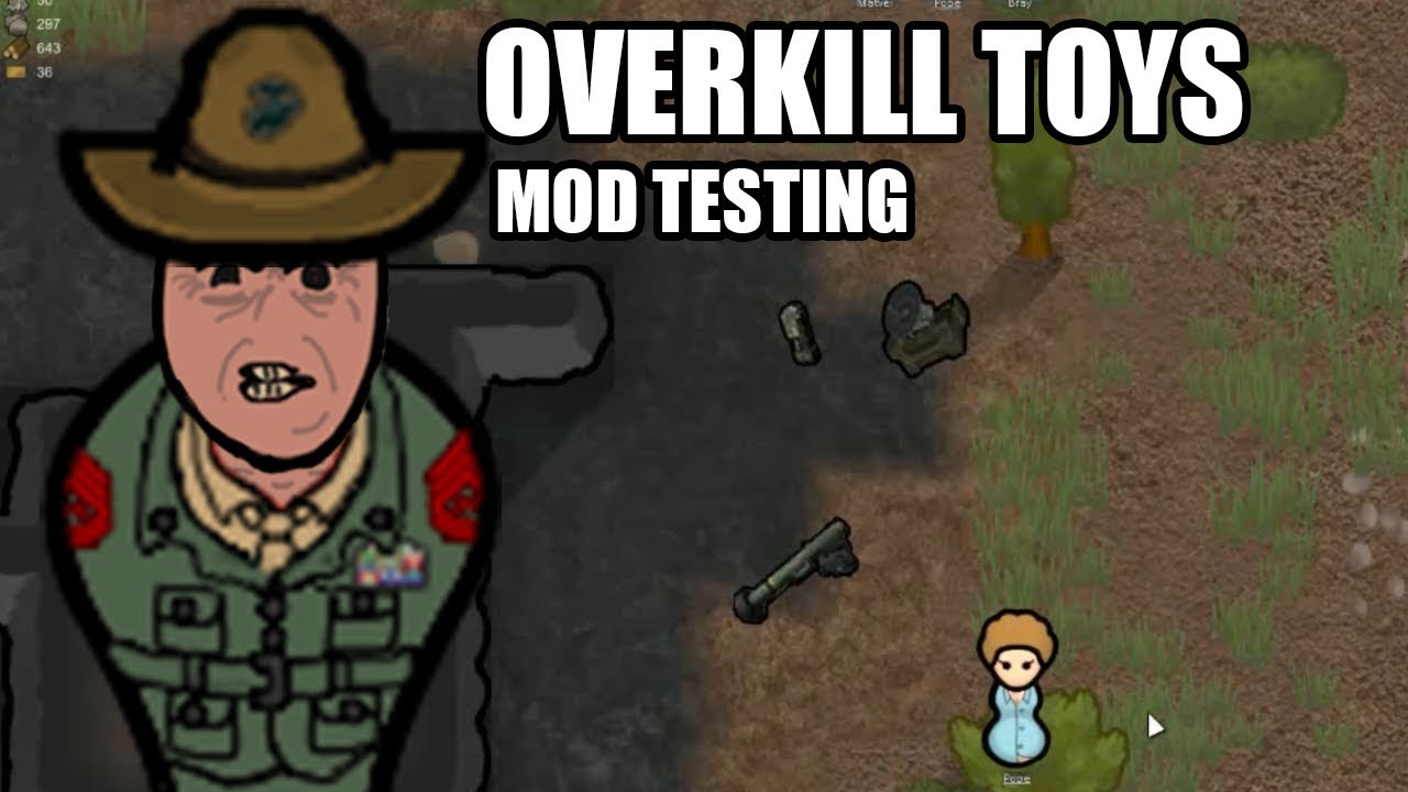 Rimworld mod test - Overkill toys