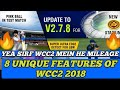 WCC2 2018 | 8 UNIQUE FEATURES | Yea sirf wcc2 mein he milega