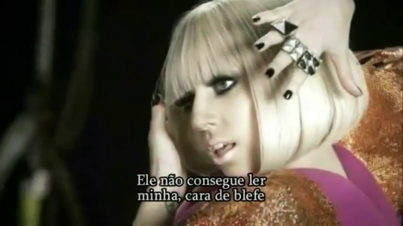 Lady Gaga Poker Face Letra Legendado Português Youtube