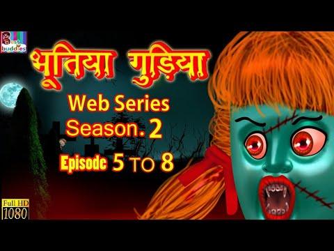 भूतिया गुड़िया (Part 5 To 8) Full Story - Horror Kahaniya | Hindi Scary Stories  | Hindi Horror Story