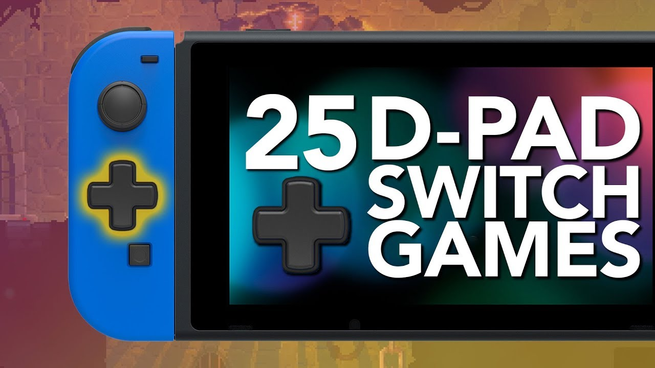 25 Best Switch Games To Play With A D Pad