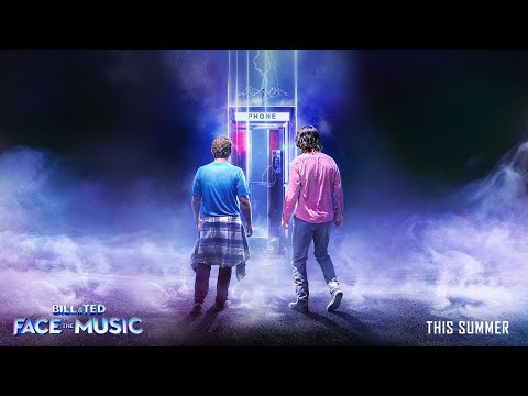 BILL & TED FACE THE MUSIC Official Trailer