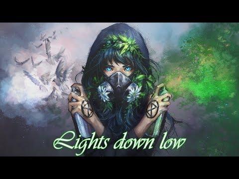 Nightcore -Lights Down Low