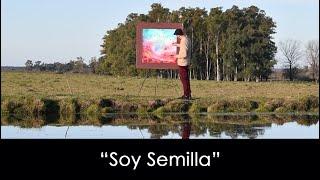 Soy Semilla