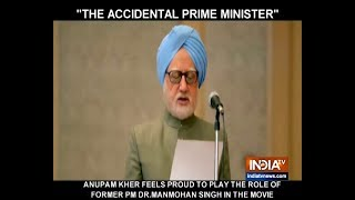 Anupam Kher on 'The Accidental Prime Minister': I feel proud to play Dr Manmohan Singh