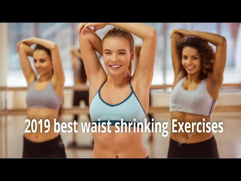2019 best waist shrinking exercises