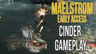 Maelstrom Early Access: Cinder Gameplay