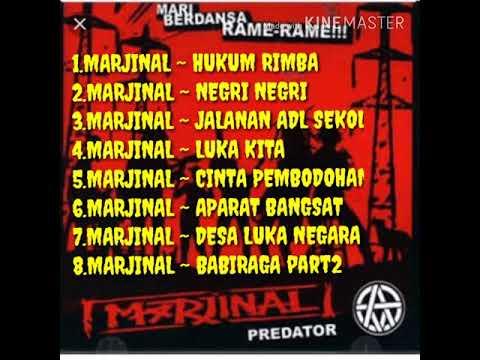 MARJINAL full album ~ Hukum Rimba