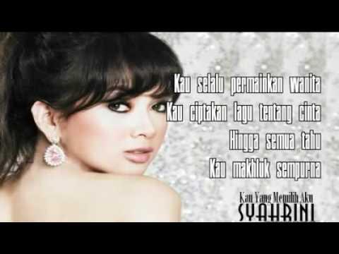 Syahrini - Kau Yang Memilih Aku (By Lea with lyrics)