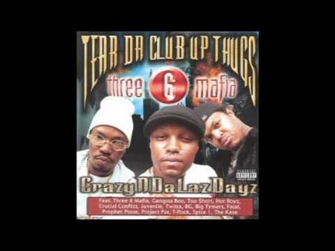 Tear Da Club Up Thugs - Crazyndalazdayz (Full Tape)