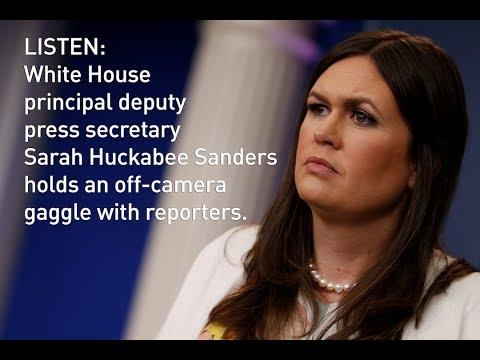LISTEN: Sarah Huckabee Sanders holds White House news briefing