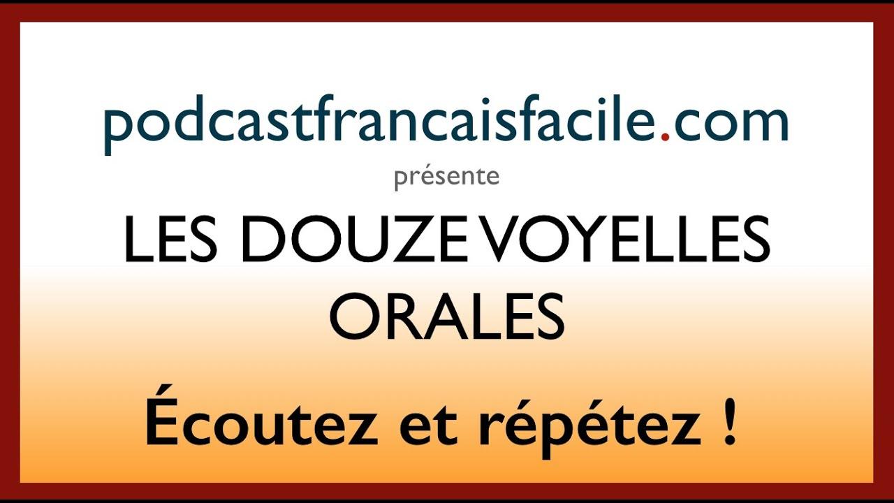 Connu les voyelles orales du francais - podcastfrancaisfacile - YouTube EC87