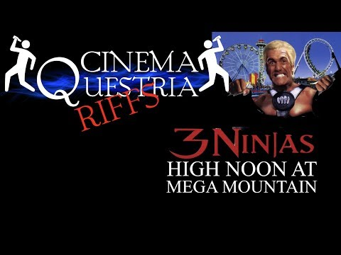 3 NINJAS: HIGH NOON AT MEGA MOUNTAIN — CQ Riffs, episode 107