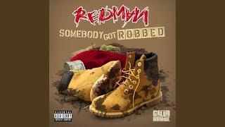 Somebody Got Robbed (feat. Mr. Yellow)