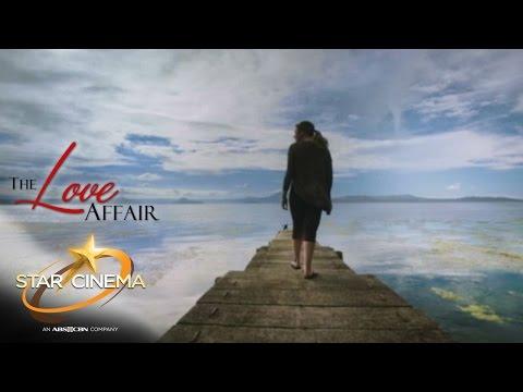 The Love Affair (Star Cinema presents with pride)