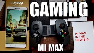 Xiaomi Mi MAX gaming test/gameplay/games/gamepad(Vainglory/Asphalt 8/AC identity/GTA/Need for Speed)