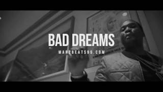 Video [FREE] Meek Mill x Young Ma Type Beat 2017 - Bad Dreams (Prod. Marz) download MP3, 3GP, MP4, WEBM, AVI, FLV September 2017