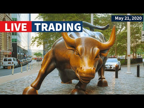 Watch Day Trading Live - May 21, NYSE & NASDAQ Stocks