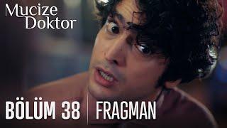 Mucize Doktor 38. Bölüm Fragmanı