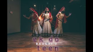 Baaghi 2: Ek Do Teen Song | INDIAN BRIDE ROBOT DANCE | CHOREOGRAPHY by POPPIN TICKO