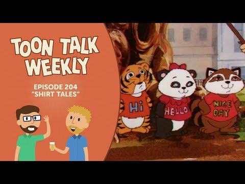 "Toon Talk Weekly - Episode 204 - ""Shirt Tales"""